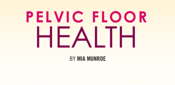 Pelvic Floor – Grand Traverse Woman